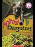 Animal Disguises (Turtleback School & Library Binding Edition) (Scholastic Reader: Level 2)