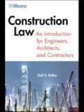 Construction Law: An Introduction for Engineers, Architects, and Contractors