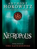 Necropolis (the Gatekeepers #4), 4