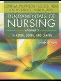 Fundamentals of Nursing - Vol 2: Thinking, Doing, and Caring (Revised)