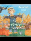 The Not-So-Scary Scarecrow
