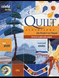 Quilt Sensations: 15 Fun & Original Quilt Projects