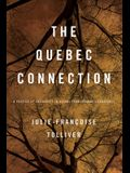 The Quebec Connection