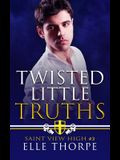 Twisted Little Truths: A Reverse Harem Bully Romance: A Reverse Harem Bully Romance