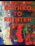 Rothko to Richter: Mark-Making in Abstract Painting from the Collection of Preston H. Haskell (Princeton University Art Museum)