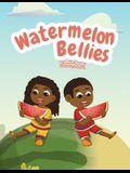 Watermelon Bellies