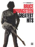Bruce Springsteen -- Greatest Hits: Authentic Guitar Tab