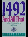 1492 and All That: Political Manipulations of History