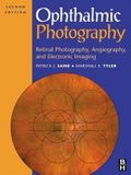 Ophthalmic Photography: Retinal Photography, Angiography, and Electronic Imaging