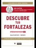 Descubre Tus Fortalezas 2.0 (Strengthsfinder 2.0 Spanish Edition): Strengthsfinder 2.0 (Spanish Edition)