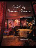 Celebrity Bedroom Retreats: Professional Designers' Secrets from 40 Star Bedrooms