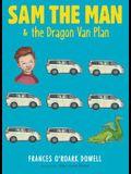Sam the Man & the Dragon Van Plan, 3