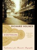 Sidetracks: Explorations of a Romantic Biographer