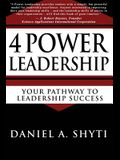 4 Power Leadership: Your Pathway to Leadership Success