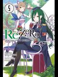 RE: Zero, Volume 5: Starting Life in Another World