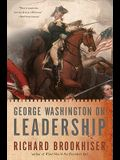 George Washington on Leadership