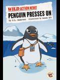 Penguin Presses on
