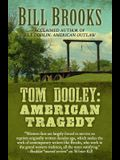 Tom Dooley: American Tragedy