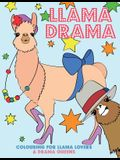 Llama Drama: Colouring for Llama Lovers & Drama Queens