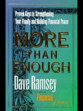 More Than Enough: Proven Keys to Building Your Family and Financial Peace