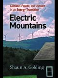 Electric Mountains: Climate, Power, and Justice in an Energy Transition