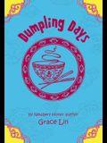Dumpling Days (A Pacy Lin Novel)