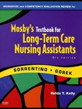 Workbook and Competency Evaluation Review for Mosby's Textbook for Long-Term Care Nursing Assistants Fifth Edition