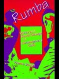 Rumba: Dance and Social Change in Contemporary Cuba