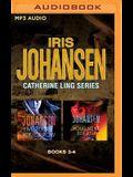 Iris Johansen - Catherine Ling Series: Books 3 & 4: Live to See Tomorrow & Your Next Breath
