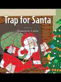 Trap for Santa