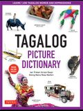 Tagalog Picture Dictionary: Learn 1500 Tagalog Words and Expressions - The Perfect Resource for Visual Learners of All Ages (Includes Online Audio