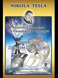 Nikola Tesla: Afterlife Comments on Paraphysical Concepts, Volume Two: Healing and Manifestation Magic