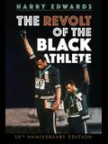 The Revolt of the Black Athlete: 50th Anniversary Edition
