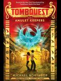 Amulet Keepers (Tombquest, Book 2), 2