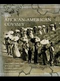 The African-American Odyssey: Volume 1 (4th Edition)