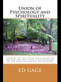 Union of Psychology and Spirituality: A Report on the Tenth Anniversary of the Containing Education Programs of the Ohio Psychology Association