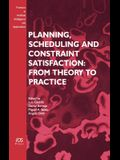 Planning, Scheduling and Constraint Satisfaction: From Theory to Practice