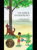 Un Arbol Es Hermoso: A Tree Is Nice (Spanish Edition)