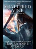 Shattered Vine: Book Three of the V