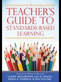 A Teacher's Guide to Standards-Based Learning: (an Instruction Manual for Adopting Standards-Based Grading, Curriculum, and Feedback)