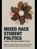 Mixed Race Student Politics: A Rising Third Wave Movement at UCLA