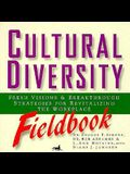Cultural Diversity Fieldbook: Fresh Visions and Breakthrough Strategies for Revitalizing the Workplace (Pacesetter Books)