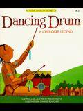 Dancing Drum (Native American Legends & Lore)