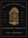 Ten Restaurants That Changed America