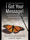 I Got Your Message! Understanding Signs from Deceased Loved Ones