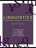 Linguistics, Seventh Edition: An Introduction to Language and Communication