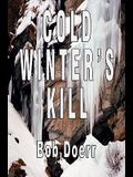 Cold Winter's Kill: (A Jim West Mystery Thriller Series Book 2)
