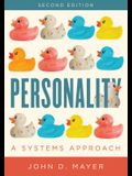 Personality: A Systems Approach, Second Edition