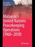 Malaysia's United Nations Peacekeeping Operations (1960-2010)
