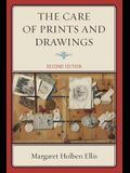 The Care of Prints and Drawings, Second Edition